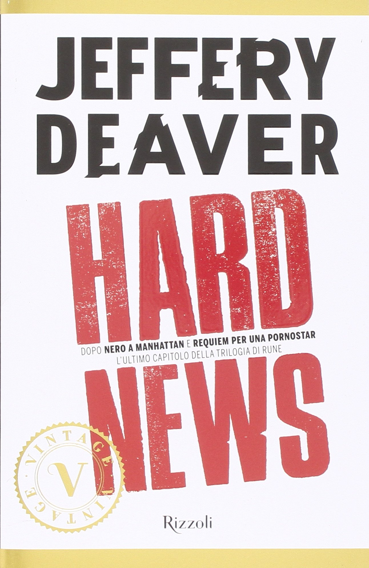 Jeffery-Deaver-Hard-News-Romanzo-Nuovo