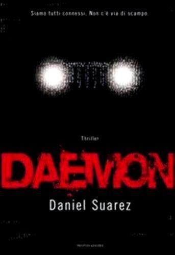 Daemon-Thriller-di-Daniel-Suarez-Rilegato-Ed-Mondadori