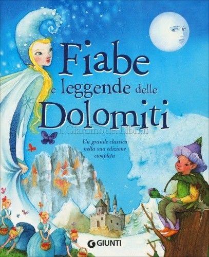 LIBRO FIABE E LEGGENDE DELLE DOLOMITI - PINA BALLARIO