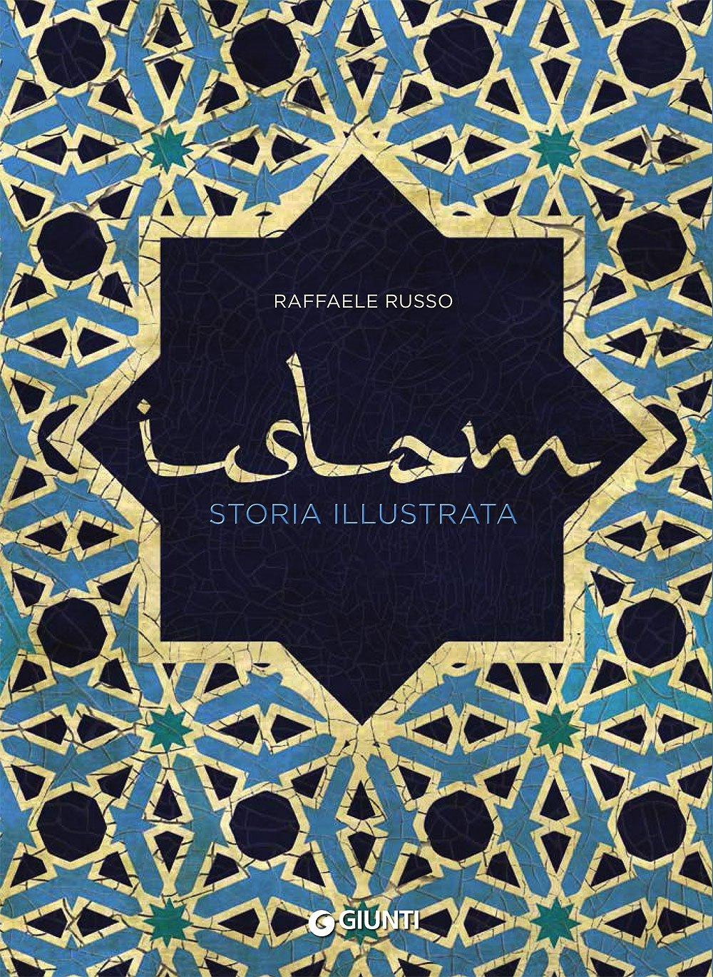 Islam-Storia-illustrata-Russo-Raffaele