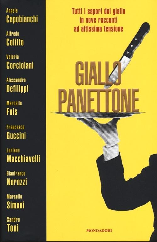 GIALLO PANETTONE aa.vv MONDADORI