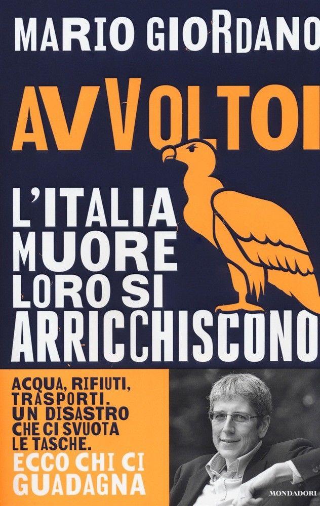 Libro-Avvoltoi-L-039-Italia-muore-loro-si-arricchiscono-di-Mario-Giordano