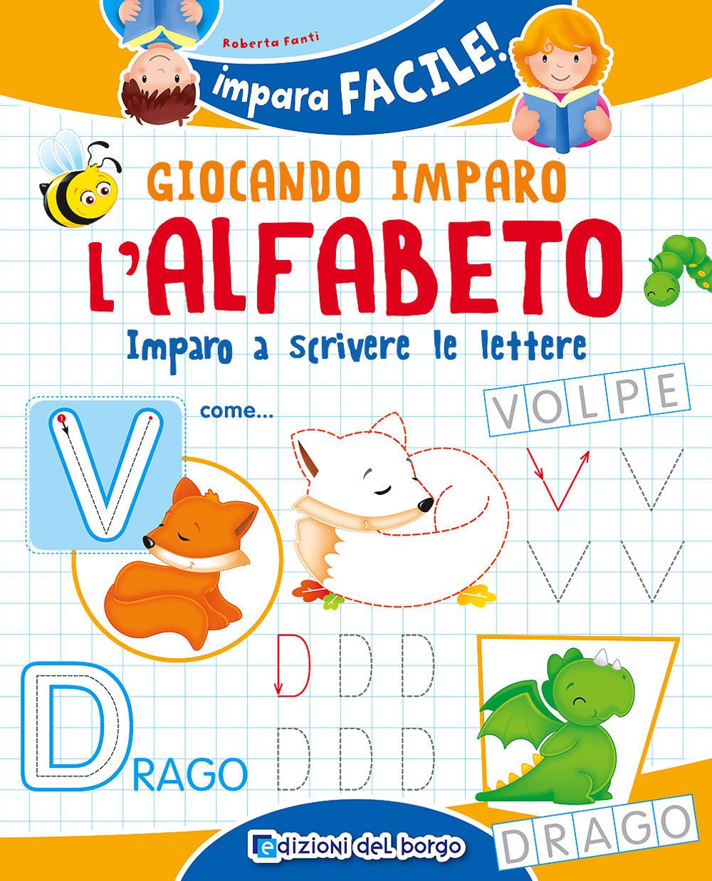 Giocando-imparo-l-039-alfabeto-Imparo-a-scrivere-le-lettere-Fanti-Roberta