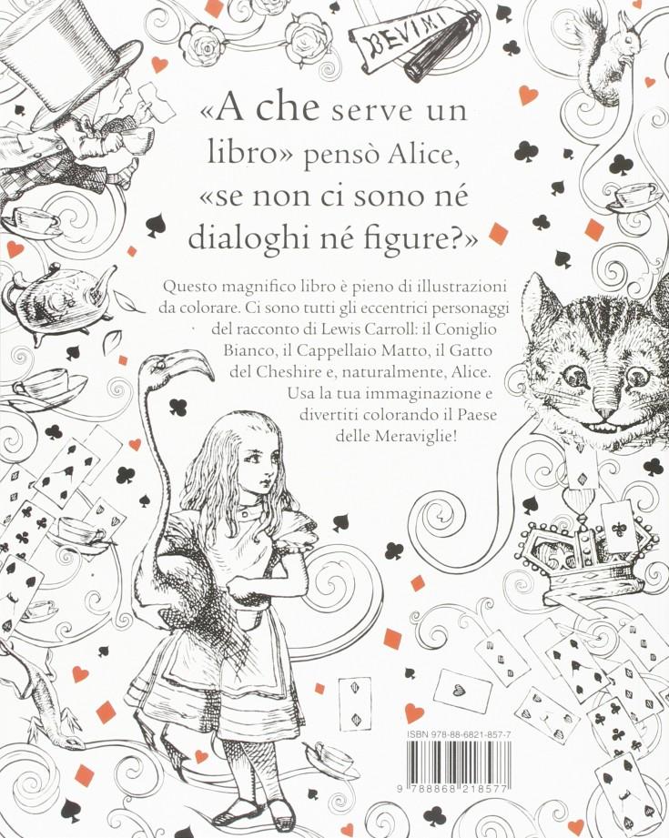 Alice Nel Paese Delle Meraviglie Colouring Book