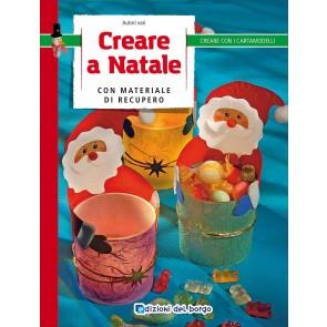 Creare a Natale con materiale di recupero