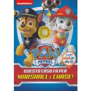Paw Patrol - Questo Caso Fa per Marshall e Chase!
