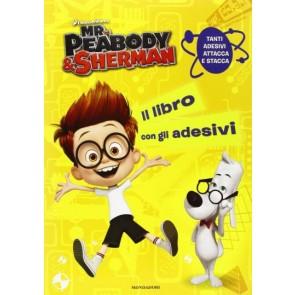 Mr. Peabody & Sherman. il Libro con gli Adesivi