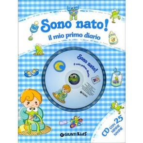 Sono Nato! il Mio Primo Diario + Cd con 25 Ninne Nanne
