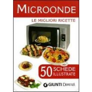 Microonde - 50 Schede di Ricette