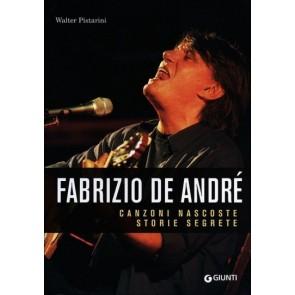 Fabrizio De André. il Secondo Libro Del Mondo. Altre Storie, Altre Canzoni