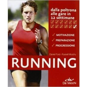 Running Dalla Poltrona Alle Gare in 12 Settimane