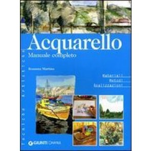 Acquarello. Manuale Completo