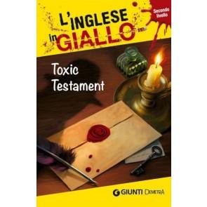 Toxic Testament. i Racconti Che Migliorano il Tuo Inglese! Livello 2