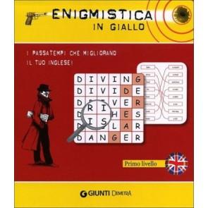 Enigmistica in Giallo. i Passatempi Che Migliorano il Tuo Inglese! Livello 1