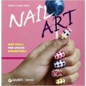 Nail Art Idee Facili per Unghie Irresistibili