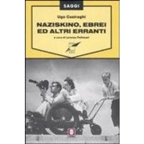 Naziskino, Ebrei e Altri Erranti