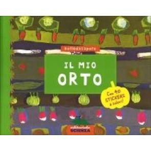 Il Mio Orto - con 40 Stickers a Colori!