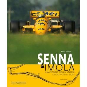 Senna & Imola. Una Storia Nella Storia.