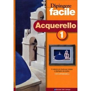Dipingere Facile - Acquerello 1