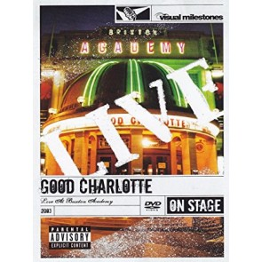 Good Charlotte - Live at Brixton Academy - 2003