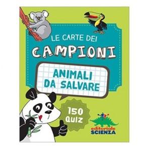 Animali da salvare. Le carte dei campioni