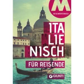 Italienisch für Reisende. Wortschatz und Konversation