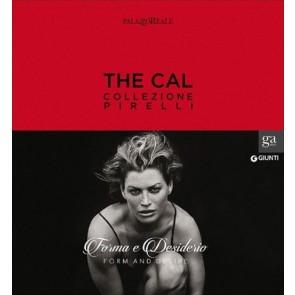The Cal. Collezione Pirelli. Forma e desiderioForm and desire. Catalogo della mostra (Milano, 21 novembre 2014-22 febbraio 2015)