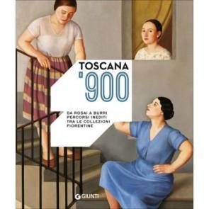 Toscana '900. Da Rosai a Burri. Percorsi inediti tra le collezioni fiorentine