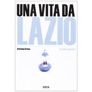 Una vita da Lazio