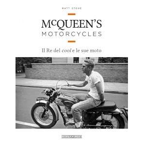 McQueen's motorcycles. Il re del cool e le sue moto