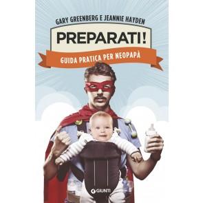 Preparati! Guida pratica per neopapà