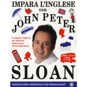 Impara l'inglese con John Peter Sloan. Audiocorso definitivo per principianti. 12 CD Audio