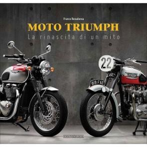 Moto Triumph. La rinascita di un mito