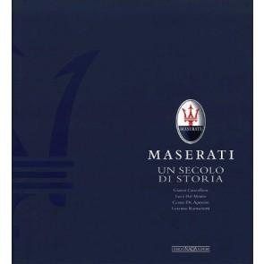Maserati. Un secolo di storia. Il libro ufficiale