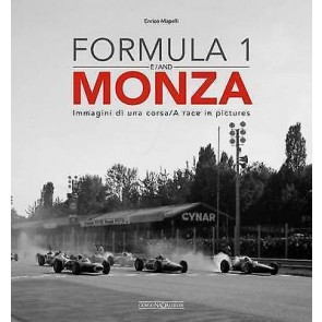 Formula 1 & Monza. Immagini di una corsaA race in pictures