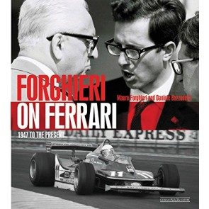 Forghieri on Ferrari. 1947 to the present