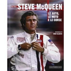 Steve McQueen. Le auto, le moto e le corse