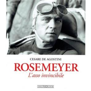 Rosemeyer. L'asso invincibile