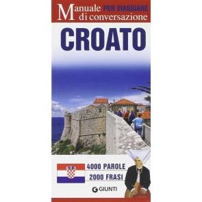 Croato per viaggiare. Manuale di conversazione