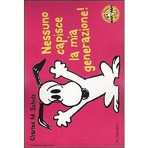 Nessuno capisce la mia generazione! Celebrate Peanuts 60 years. Vol. 14