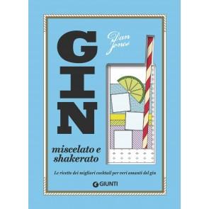 Gin miscelato e shakerato