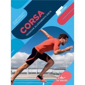 Corsa. Tecniche allenamento dieta