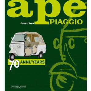 Ape Piaggio. 70 anni. Ediz. italiana e inglese