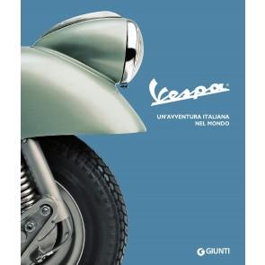 Vespa. Un'avventura italiana nel mondo