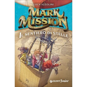 Mark Mission & il sentiero di stelle
