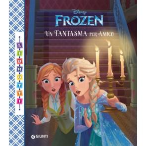 Un fantasma per amico. Frozen. Librotti