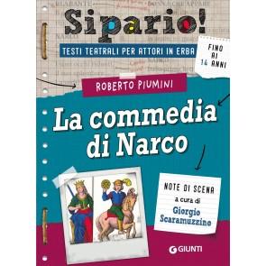 La commedia di Narco. Testi teatrali per attori in erba