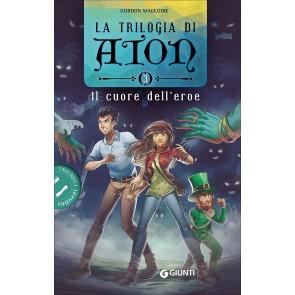 Il cuore dell'eroe. La trilogia di Aton. Vol. 3