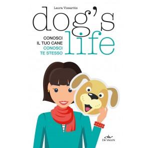 Dog's life. Conosci il tuo cane, conosci te stesso