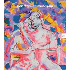 Dario Fo. Omaggio a Marc Chagall